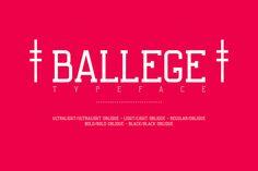 Ballege Typeface Font @creativework247