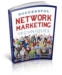 Successful Network Marketing Techniques