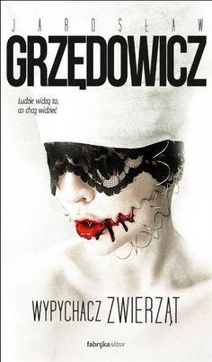 Wypychacz zwierzat by Jaroslaw Grzedowicz, http://www.amazon.co.uk/dp/8375749125/ref=cm_sw_r_pi_dp_HjcBsb061W75N
