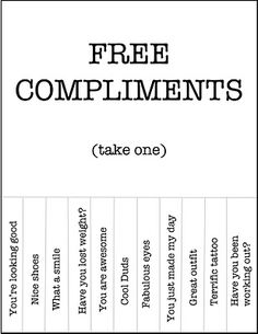 Free Compliments Take One This Would Be Good To Give Kiddos Ideas Of