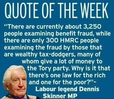 Dennis Skinner ~ The Beast of Bolsover Tory Party, Quirky Quotes, Jeremy Corbyn, Quote Of The Week, Brave New World, What Really Happened, Wtf Fun Facts, Freedom Fighters, Just Love