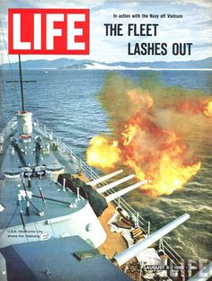 """LIFE Magazine Covers Vietnam - """"The Fleet Lashes Out"""" with USS Oklahoma shelling the Vietcong off Vietnam - August 06, 1965 - Photographer: Bill Ray."""