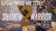 Shadow Warrior 2 ☛ GeForce 760 GTX 4Gb ☛ Test