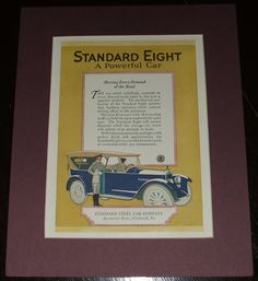 Original 1920 Full Page Color Advertisement for The Standard Eight Made by Standard Steel Car Company.   A fine vintage automotive advertisement. Over all Size 9 by 11 inches matted. See Photos .  This vintage piece of cover art was matted by me personally and is now ready for framing. This would make a unique and special Gift. I do not sell reproductions and I have been matted and framing my own prints for years. A great piece of vintage magazine art.