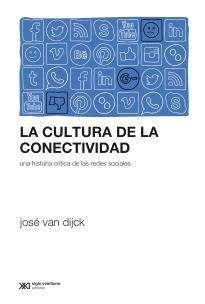 La Cultura De La Conectividad Recurso Electronico Electronica Libro Electronico Cultura