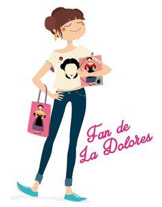 La Dolores Fan para La Sobresaliente.  www.irenegalan.com
