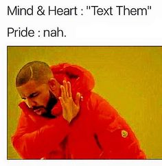Yasssssss lol everytime My pride is 2 strong