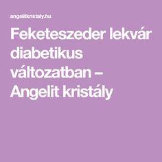 Feketeszeder lekvár diabetikus változatban – Angelit kristály