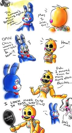 Toy Chica: OMG IM SO CUTE AND AMAZING!!! Foxette: Yeah... So amazing -says sarcastically-
