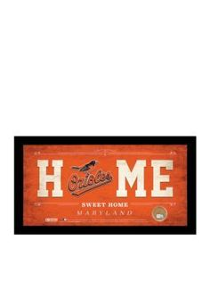Steiner Sports Orange MLB Baltimore Orioles Home Sweet Home Sign Framed