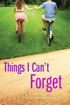 Things I Can't Forget by Miranda Kenneally. Seeking God's forgiveness for a past sin, eighteen-year-old Kate finds summer employment at a church camp, where she is tempted to have a fling with co-counselor Matt.