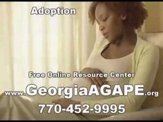 Adoption Agencies Marietta GA, Adoption, Georgia AGAPE, 770-452-9995, Ad... https://youtu.be/xUL653m4w4o