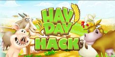 Hack Hay Day!
