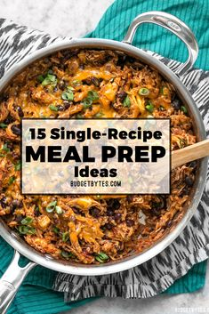 15 Single Recipe Meal Prep Ideas that are easy to cook, filling, well rounded, and store well so you can cook once and eat for the week! BudgetBytes.com