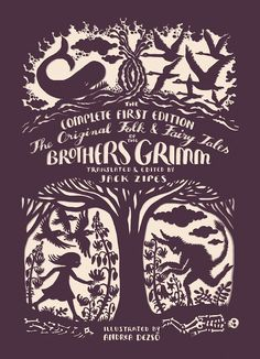 The Original Folk and Fairy Tales of the Brothers Grimm - translated by Jack Zipes, illustrated by Andrea Dezso.