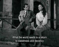 """""""What the world needs is a return to sweetness and decency"""" -Roman Holiday – Beste Quotes Ideen - Valentines Audrey Hepburn Movies, Audrey Hepburn Quotes, Old Movie Quotes, Film Quotes, Lyric Quotes, Iconic Movies, Old Movies, Classic Movies, Classic Movie Quotes"""