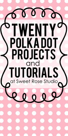 20 Polka Dot Projects and Tutorials at SweetRoseStudio.com #DIY #HomeDecor #crafts