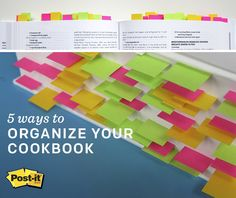 Whether you want to mark your favorite recipes or just ones you're interested in trying, use Post-it Flags or Post-it Tabs for easy organization.