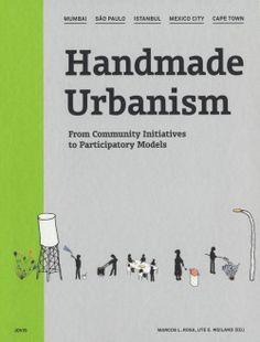 The process of city-making belongs to citizens today more than yesterday: communities take ownership of their environment and by means of low resources, awareness and creativity answer their needs. Handmade Urbanism focuses on five emerging cities -Mumbai, Cape Town, Mexico City, Istanbul and São Paulo - and describes the potential of urban transformation embedded in small-scale initiatives.