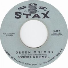 """Booker T & The MG's - """"Green Onions"""""""