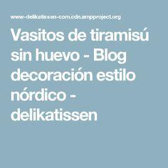 Vasitos de tiramisú sin huevo - Blog decoración estilo nórdico - delikatissen