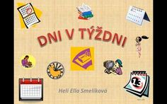DNI V TÝŽDNI Slovak Language, Preschool Education, Science Experiments, Chicago Cubs Logo, Diy And Crafts, Kindergarten, Homeschool, Learning, Creative