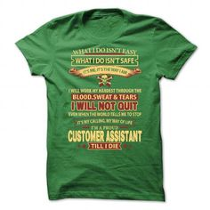 CUSTOMER-ASSISTANT T-Shirts, Hoodies (21.99$ ==► Order Here!)