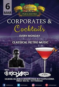 Corporates & Cocktails is here to free of your Monday blues. Drink, dance, & enjoy the night at Café Mojo Goa. #Party #NightLife #Enjoy #Pub #NightClub #NightOut #Music #BeerDrink.