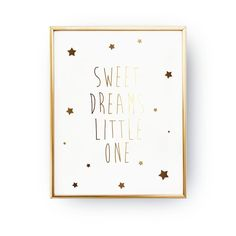 """Gold Foil Poster """"Sweet Dreams Little One"""", Gold Foil, Typography, Kids Wall Art, Nursery Room Poster, Kids Room Decor, Kids Room Poster. Every poster is designed with love by us. We make it beautiful by adding shining gold or silver foil finish handmade to our prints."""
