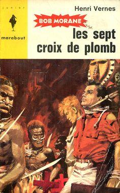 Les sept croix de plomb, Bob Morane par Pierre Joubert