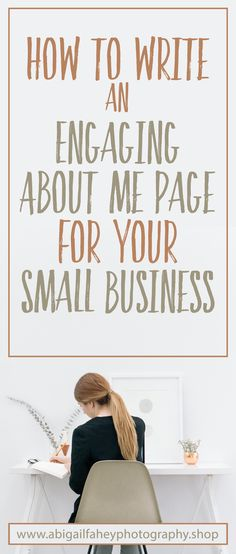 How to write an engaging about me page for your small business. Small business ticks tricks and how-tos. How to write an engaging about me page for your small business. Small business ticks tricks and how-tos. Small Business Resources, Business Advice, Home Based Business, Business Entrepreneur, Business Planning, Business Design, Creative Business, Online Business, Business Motivation