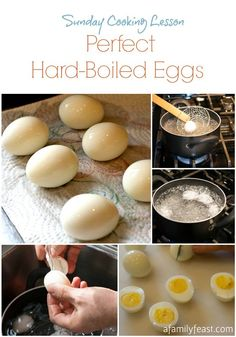 Sunday Cooking Lesson: Perfect Hard-Boiled Eggs - A Family Feast