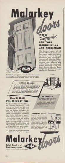 "Description: 1949 MALARKEY DOORS vintage print advertisement ""Now Trademarked For Your Identification And Protection""""Resin Sealed. Prefitted. M and M doors well known by trade."" Size: The dimensions of the half-page advertisement are approximately 5.5 inches x 14 inches (14cm x 36cm). Condition: This original vintage advertisement is in Very Good Condition unless otherwise noted ()."