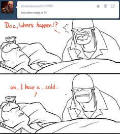 way too old for this shit Funny Comics, Tf2 Funny, Team Fortress 2 Medic, Tf2 Memes, Team Fortess 2, Artist Problems, Critical Role Fan Art, Still In Love, Screwed Up