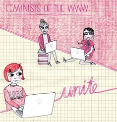 """""""Feminists pf the WWW unite!"""" #feminism #activism Feminist Icons, Funny Feminist, What Is A Feminist, Body Issues, Gloria Steinem, Riot Grrrl, Intersectional Feminism, Set You Free, Patriarchy"""
