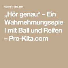 """""""Hör genau"""" – Ein Wahrnehmungsspiel mit Ball und Reifen – Pro-Kita.com"""
