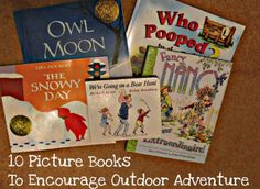 10 Picture Books to Encourage Outdoor Adventures