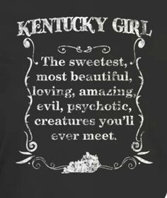 The truth about a Kentucky Girl