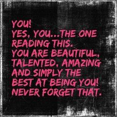 You are beautiful life quotes quotes positive quotes quote girly quotes beauty instagram quotes