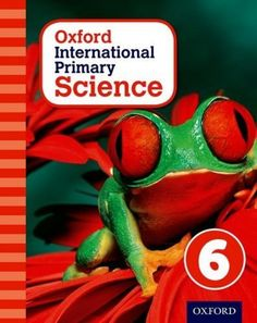 Oxford International Primary Science takes an enquiry-based approach to learning, engaging students in the topics through asking questions that make them think and activities that encourage them to explore and practise. ISBN: 9780198394822