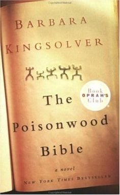 ANY of Kingsolver's books...but this one especially.