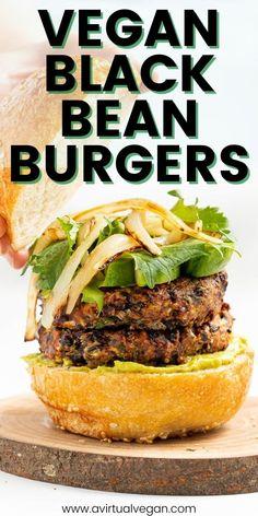Vegan Black Bean Recipes, Vegan Dinner Recipes, Vegetarian Recipes, Vegan Grill Recipes, Vegan Sandwich Recipes, Vegetarian Barbecue, Best Vegan Recipes, Vegetarian Cooking, Bread Recipes