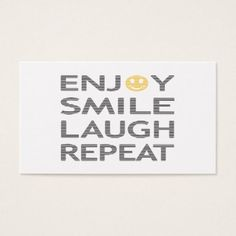 Enjoy smile laugh repeat - black and orange. business card - typography gifts unique custom diy