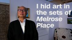 Mel Chin and the artists of the Gala Committee hid art in the sets of Melrose Place