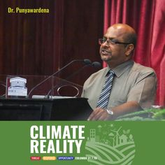 """""""With climate change, we will get more rain when it is not required, & we will not receive rain when required. There is no sector in the country that can avoid the climate change dilemma. There is no escape!"""" – Dr. B V R Punyawardana  #climateforumSL #ClimateReality #ClimateChange #ClimateActionSriLanka #ForLoversofLife #Sustainability #NoCompromise #Dilmah #DilmahConservation"""