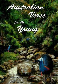 Australian Verse for the Young by Bindi Bindi beautifully, illustrated children's book depicting 10 delightful stories presenting  lessons in a fun way and giving a glimpse of yesteryear. Using the unique fauna as principal characters, includes a helpful glossary, there is a message to every child to enjoy as they meet each of these creatures. Children's Books, Books To Read, Bindi, Creatures, Meet, Author, Characters, Reading, Unique