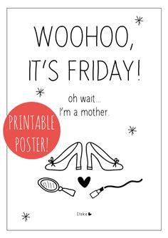 Woohoo it's friday! | Elske | #printable poster | www.elskeleenstra.nl