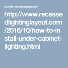 Recessed Lighting Layout Guide: How to Install Under Cabinet Lighting Getting Back Into Running, Keep Running, Recessed Lighting Layout, Strip Lighting, Installing Under Cabinet Lighting, Iliotibial Band Syndrome, It Band, Marathon Training, Kitchen Lighting
