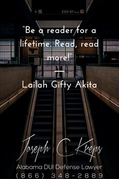 """#DUI #Attorney #Elba #Alabama - Call Kreps today with help on your Elba DUI #charges.   """"Be a reader for a lifetime. Read, read more!"""" - Lailah Gifty Akita  http://www.krepslawfirm.com/blog/dui-attorney-elba-alabama-2/- #KLF"""