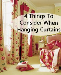 4 Things to consider when hanging curtains